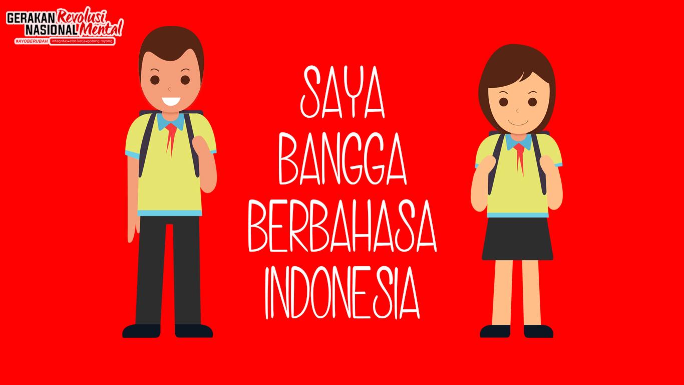 Bangga berbahasa Indonesia
