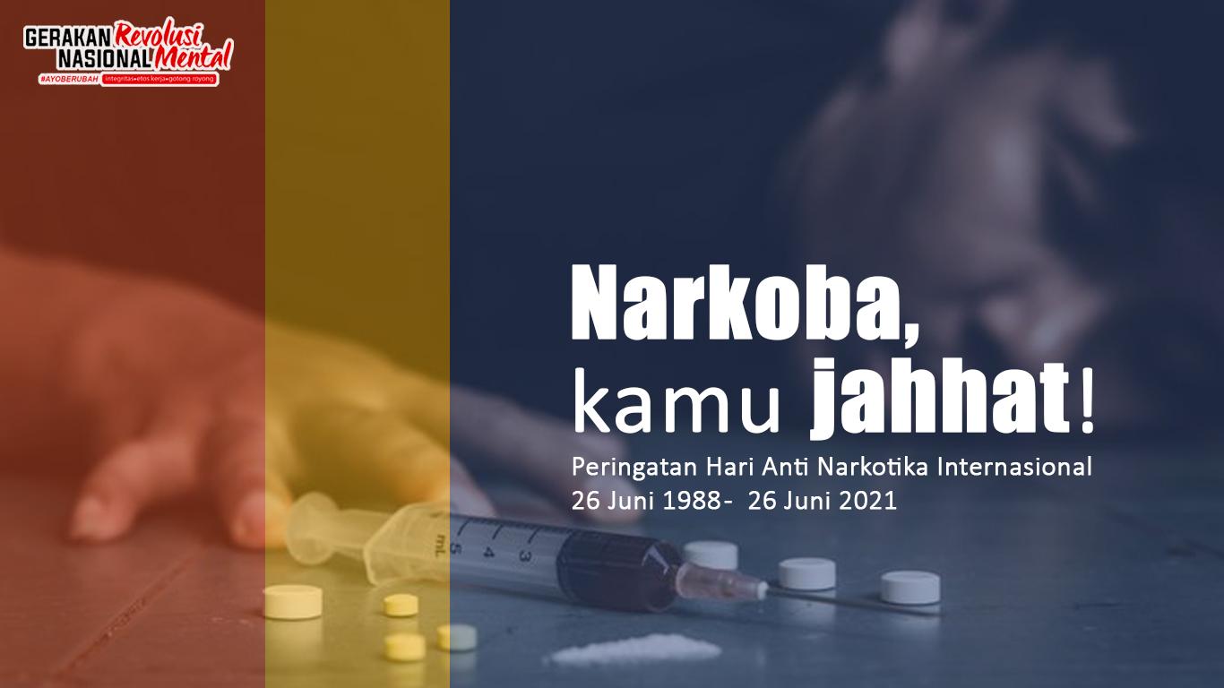 Peringatan Hari Anti Narkotika Internasional 2021