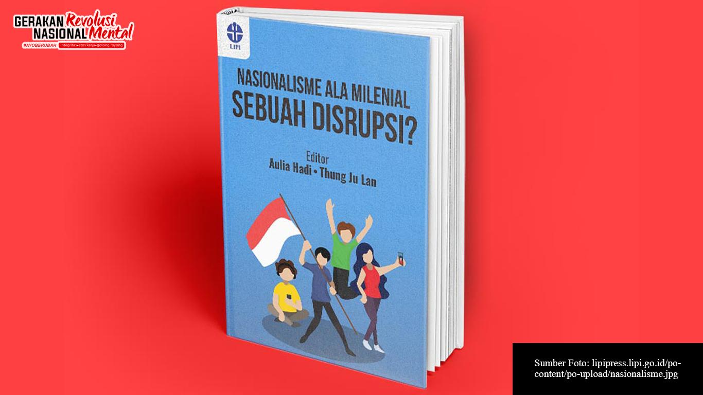 Buku Nasionalisme Ala Milenial: Sebuah Disrupsi? terbitan LIPI