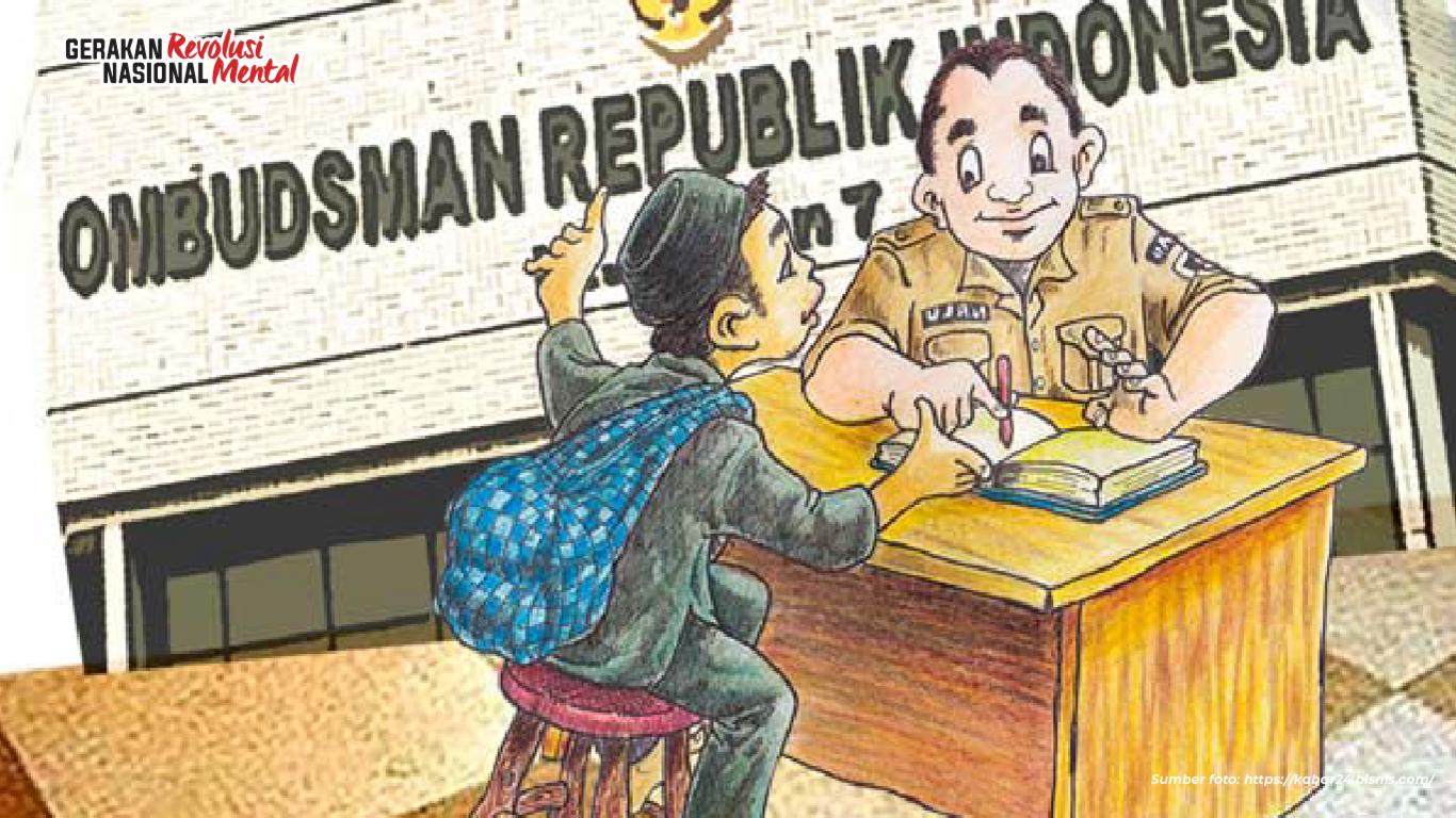 masyarakat memiliki hak ikut mengawasi penyelenggaraan pelayanan publik dengan menyampaikan laporan aduan maladministrasi ke Ombudsman RI
